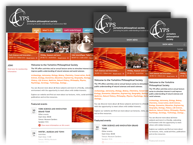 The Yorkshire Philosophical Society website uses responsive web design techniques to adapt to any screen size